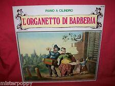 L'ORGANETTO DI BARBERIA Piano a cilindro LP 1975 ITALY MINT-