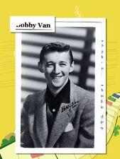 Bobby Van, Musical actor, singer & Dancer, Printed autograph    (7927