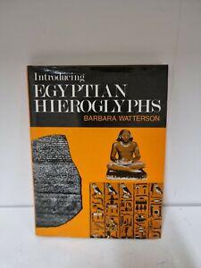 Introducing Egyptian Hieroglyphs,  Barbara Watterson 1981 First Edition (K1)