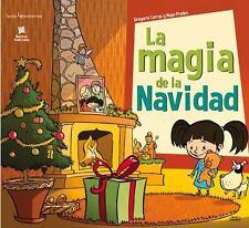 La magia de la Navidad (Nuestras Tradiciones) (Spanish Edition)-ExLibrary