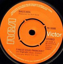"BACCARA parlez-vous francais/you and me PB 5588 uk rca 1978 7"" WS EX/"