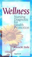 Wellness: Nursing Diagnosis for Health Promotion