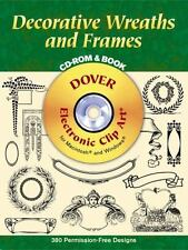 Decorative Wreaths and Frames CD-ROM and Book (Dover Electronic Clip Art), Dover