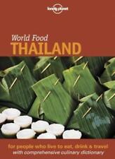 Lonely Planet: World Food: Thailand,Joe Cummings