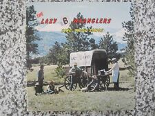 """THE LAZY B WRANGLERS  VINYL RECORD LP ~ SING SHOW SONGS """"SIGNED BY MUSICIANS"""""""