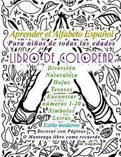 Aprender el Alfabeto Español para niños de Todas Las Edades LIBRO de COLOREAR...