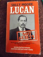 LUCAN NOT GUILTY BY SALLY MOOSRE 1988 PAPERBACK BOOK