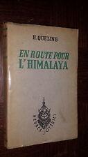 EN ROUTE POUR L'HIMALAYA - H. Queling 1947 - Ill. Roger Treille