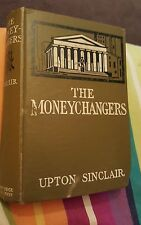 The Moneychangers by Upton Sinclair 1908 B W DODGE HARDBACK