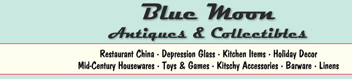 Blue Moon Antiques and Collectibles