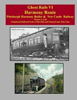 Ghost Rails VI Harmony Route New Castle Butler Ellwood, Ross Beaver Falls Butler