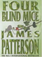Four Blind Mice,James Patterson- 9780747263494