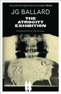 The Atrocity Exhibition by J. G. Ballard: Used