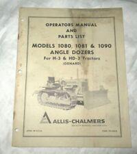 Allis-Chalmers 1080 1081 1090 angle dozer operator's manual w/ parts catalog