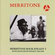 MERRITONE ROCK STEADY 3: BANG BANG ROCK STEADY   CD NEUF