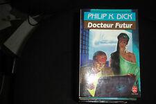 Docteur Futur Philip K Dick