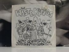 "THE WASTE KINGS - GARDEN OF MY MIND / RIDE THE SUN - 7"" VINYL VERY GOOD+"