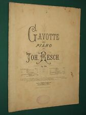 """Partition Piano  """"Gavotte"""" Joh. RESCH Op. 100"""
