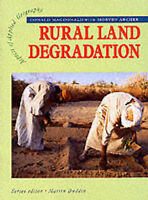 AAG: Rural Land Degradation (Aspects Of Applied Geography), Mcdonald, Donald, Us