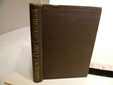 1886 Grimshaw's The Pump Catechism A Practical Help of Pumps Of Any Kind