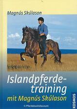 Magnus Skulason - Islandpferdetraining mit Magnús Skúlason NEU Kosmos Verlag