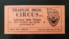 "Vintage ~ Trapeze Bros. Circus, Inc. ""Admit One Child"" Ticket"
