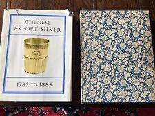 CHINESE EXPORT SILVER 1785-1885 CROSBY FORBES KERNAN WILKINS PRESENTATION COPY