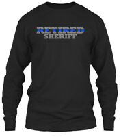 Retired Sheriff - Gildan Long Sleeve Tee T-Shirt