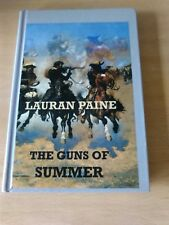 The Guns of Summer by Lauran Paine  Large Print Edition.