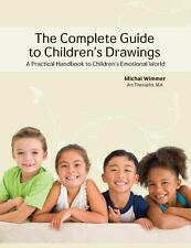 The Complete Guide to Children's Drawings by Michal Wimmer (2012, Paperback)