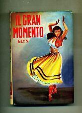 Glyn # IL GRAN MOMENTO # Salani Editore 1961