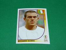 N°354 RICHARD DUNNE IRELAND PANINI FOOTBALL JAPAN KOREA 2002 COUPE MONDE FIFA