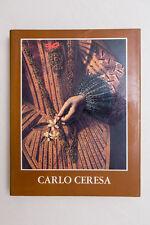 CARLO CERESA - Dipinti e Disegni - 1979 - Monumenta Bergomensia Ed.