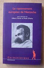 le rayonnement européen de Nietzche - Gilbert Merlio, Paolo D'Iorio