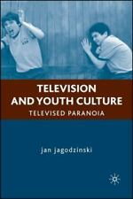 Television and Youth Culture: Televised Paranoia (Education,-ExLibrary