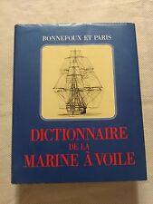 DICTIONNAIRE DE LA MARINE À VOILE - BONNEFOUX & PARIS - ÉD. EFR