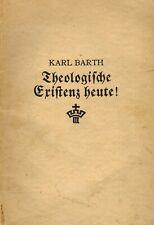 Karl Barth, Theologische Existenz heute! Zwischen den Zeiten Beiheft Nr. 2, 1933