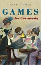 Games for Everybody, Hofman, May C, 0752443461, New Book
