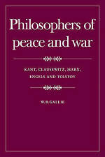 Philosophers of Peace and War: Kant, Clausewitz, Marx, Engles and Tolstoy (Wiles