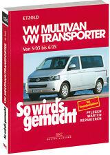 So wirds gemacht (Band 134)   VW Multivan / VW Transporter T5 115-235 PS