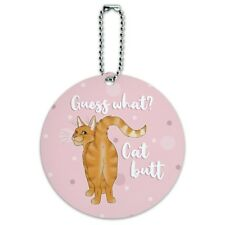 Guess What Cat Butt Round Luggage ID Tag Card Suitcase Carry-On