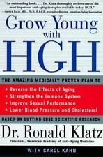 Grow Young with HGH: Amazing Medically Proven Plan to Reverse Aging (Paperback o