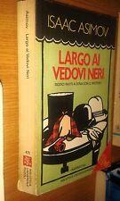 ISAAC ASIMOV-LARGO AI VEDOVI NERI-BUR-BIBLIOTECA UNIVERSALE RIZZOLI-SR34