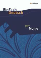 Michael Ende: Momo. EinFach Deutsch Unterrichtsmodelle von Michael Ende (2013, Taschenbuch)