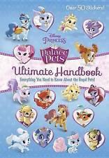 Palace Pets Ultimate Handbook (Disney Princess: Palace Pets) by Andrea Posner-Sanchez (Hardback, 2015)