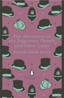The Adventure of the Engineer's Thumb and Other Cases by Doyle, Sir Arthur Conan