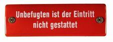 Emaille Schild Unbefugten ist der Eintritt nicht gestattet 12,5x 4 cm wetterfest