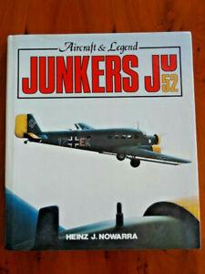 Hardback Book: Junkers JU52 Aircraft & Legend – Heinz J. Nowarra