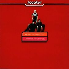 Scooter We are the greatest/I was made for lovin' you [Maxi-CD]