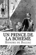 Un Prince de la Boheme by Honoré de Balzac (2016, Paperback)